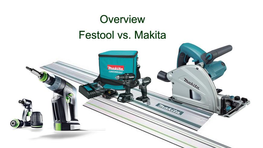 Festool vs. Makita
